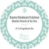 """Baume déodorant """"Fraîcheur""""sans bicarbonate et avec menthe poivrée et tea tree Autour du Bain - 50ml"""